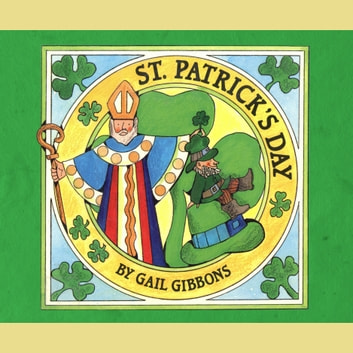 St. Patrick's Day (AUDIO) audiobook by Gail Gibbons