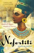 Nefertiti ebook by Michelle Moran