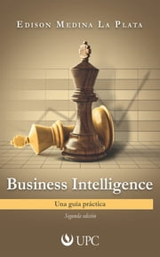 Business Intelligence: Una guía práctica ebook by Kobo.Web.Store.Products.Fields.ContributorFieldViewModel