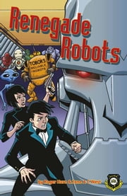 Renegade Robots (Alien Detective Agency) ebook by Roger Hurn, Jane A C West
