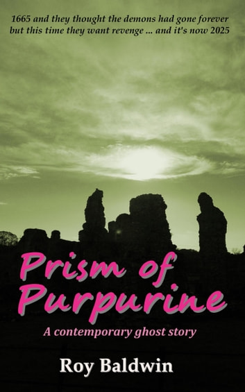 Prism of Purpurine ebook by Roy Baldwin