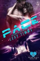 Pace - Racing Hearts Series, #2 ebook by Lexy Timms