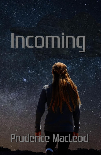 Incoming Ebook By Prudence Macleod 9780692680070 Rakuten Kobo