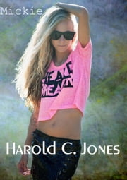 Mickie ebook by Harold C. Jones