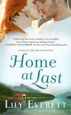 Home at Last - Sanctuary Island Book 6 ebook by