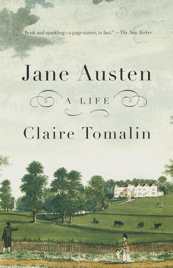 Jane Austen - A Life ebook by Claire Tomalin
