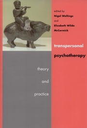 Transpersonal Psychotherapy ebook by Nigel Wellings,Elizabeth Wilde McCormick