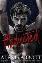 Abducted ebook by Alexis Abbott