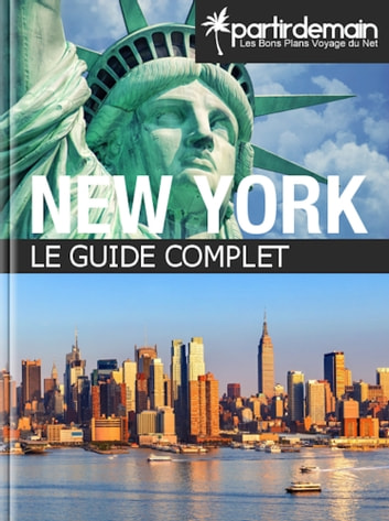 New York, le guide complet ebook by Romain Thiberville,Clément Bohic,Michal Pichel