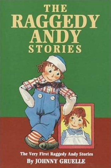 Raggedy Andy Stories Introducing The Little Rag Brother Of Raggedy