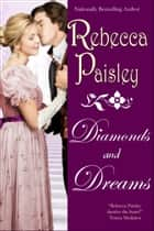 Diamonds and Dreams ebook by Rebecca Paisley