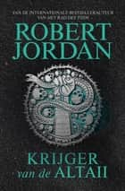 Krijger van de Altaii ebook by Robert Jordan, Smart Translations