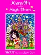 Meredith and the Magic Library ebook by Becket