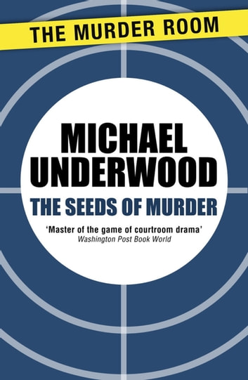 The Seeds of Murder ebook by Michael Underwood