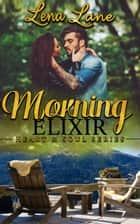 Morning Elixir eBook by Lena Lane