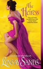 The Heiress ebook by Lynsay Sands
