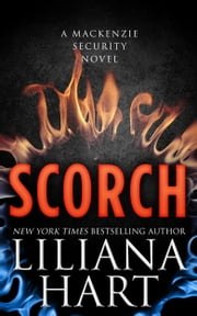 Scorch ebook by Liliana Hart
