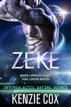 Zeke ebook by Kenzie Cox