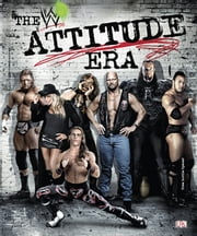 WWE: The Attitude Era ebook by DK Publishing