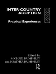 Inter-Country Adoption - Practical Experiences ebook by