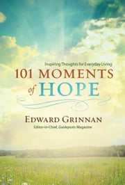 101 Moments of Hope ebook by Edward Grinnan