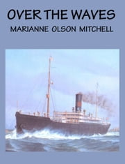 Over the Waves ebook by Marianne Mitchell