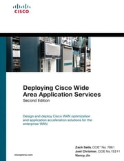 Deploying Cisco Wide Area Application Services ebook by Seils, Zach, CCIE No. 7861