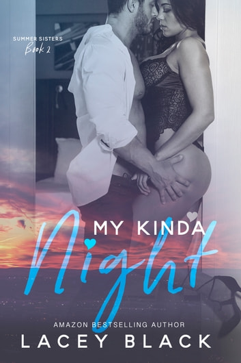 My Kinda Night ebook by Lacey Black
