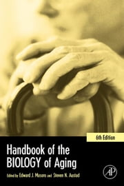 Handbook of the Biology of Aging ebook by Masoro, Edward J.