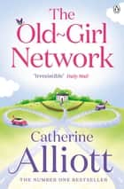 The Old-Girl Network ebook by