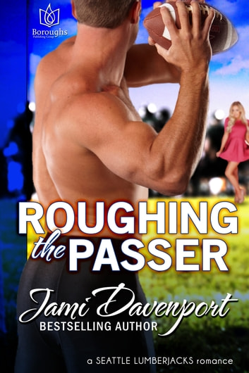 Roughing the Passer ebook by Jami Davenport