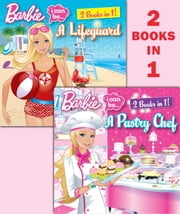 I Can Be a Pastry Chef/I Can Be a Lifeguard (Barbie) ebook by Freya Woods,Random House,Susan Marenco