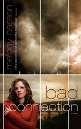 Bad Connection ebook by Melody Carlson