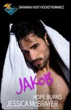 Jakob Hope Burns ebook by