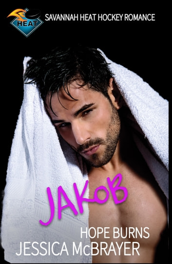 Jakob Hope Burns ebook by Jessica McBrayer