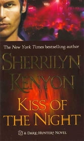 Kiss of the Night ebook by Sherrilyn Kenyon