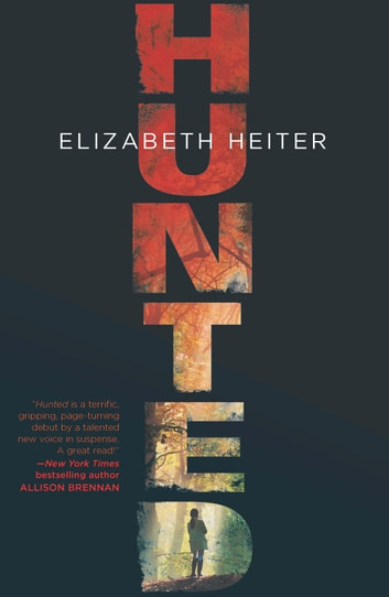 Hunted ebook by Elizabeth Heiter