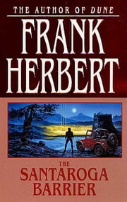 The Santaroga Barrier ebook by Frank Herbert