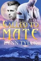 Called To Mate ebook by Lynn Tyler