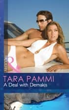 A Deal with Demakis (Mills & Boon Modern) ebook by Tara Pammi