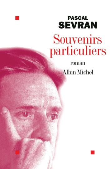 Souvenirs particuliers ebook by Pascal Sevran