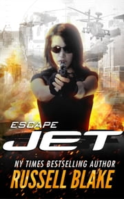 Jet: Escape ebook by Russell Blake