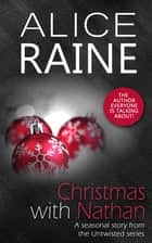 Christmas with Nathan ebook by Alice Raine