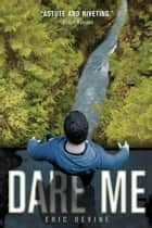 Dare Me ebook by Eric Devine