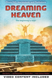 Dreaming Heaven - The Beginning Is Near! ebook by Gini Gentry,Lee McCormick