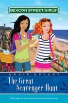 The Great Scavenger Hunt ebook by Annie Bryant