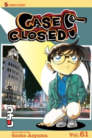 Case Closed, Vol. 61 - Shoes to Die for ebook by Gosho Aoyama