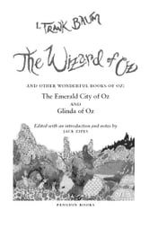 The Wizard of Oz - And Other Wonderful Books of Oz: The Emerald City of Oz and Glinda of Oz (Penguin Classics Deluxe Edition) ebook by L. Frank Baum,Jack Zipes
