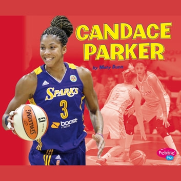 Candace Parker audiobook by Mary R. Dunn