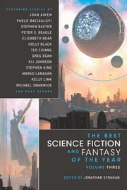 The Best Science Fiction and Fantasy of the Year Volume 3 ebook by Jonathan Strahan